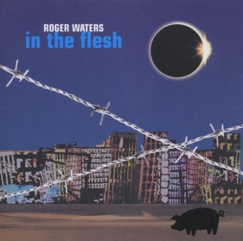 Roger Waters -  In The Flesh - Live Disc 1.