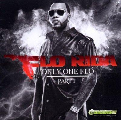 Flo Rida -  Only One Flo (Part 1.)