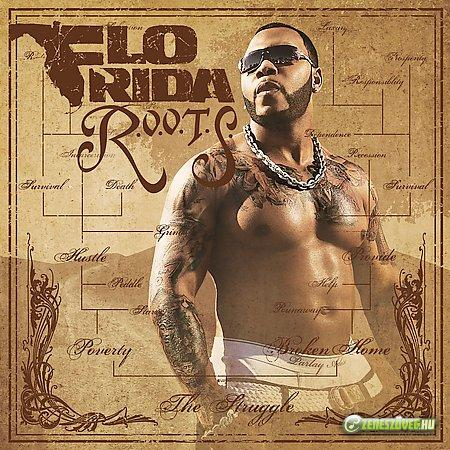 Flo Rida -  R.O.O.T.S (Route Of Overcoming The Struggle)