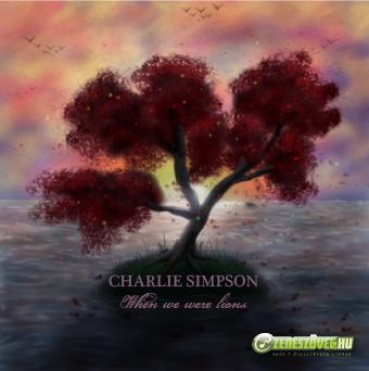 Charlie Simpson -  When We Were Lions
