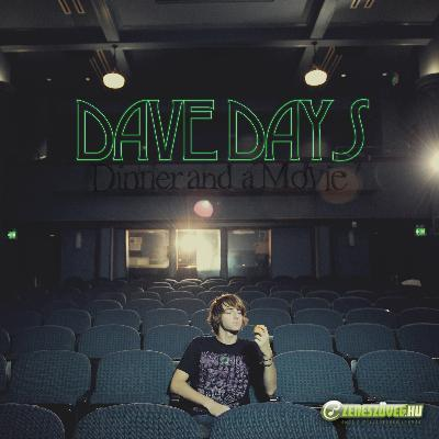 Dave Days -  Dinner and a Movie