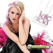 Kate Alexa -  Broken and Beatiful