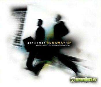 Gentleman -  Runaway EP