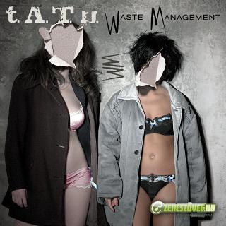 t. A. T. u. -  Waste Management