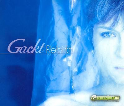 Gackt -  Rebirth