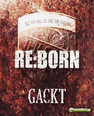 Gackt -  RE:BORN