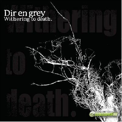 Dir En Grey -  Withering to Death