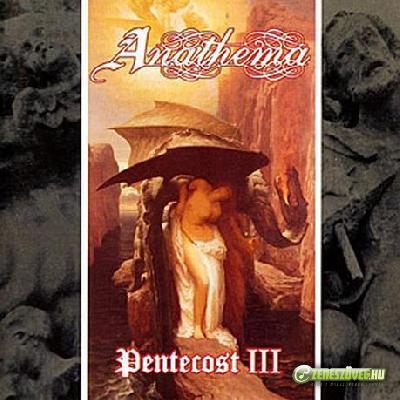 Anathema -  Pentacost III