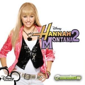 Hannah Montana -  Hannah Montana 2