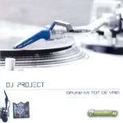Dj Project -  Spune-mi tot ce vrei