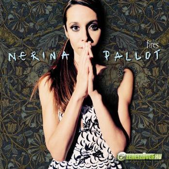 Nerina Pallot -  Fires