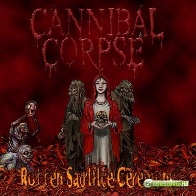 Cannibal Corpse -  Rotten Sacrifice Ceremony