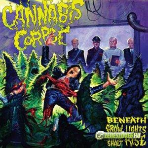 Cannibal Corpse -  Beneath Grow Lights Thou Shalt Rise