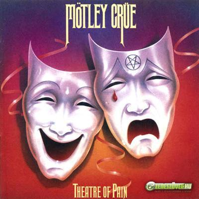 Mötley Crüe -  Theatre of Pain