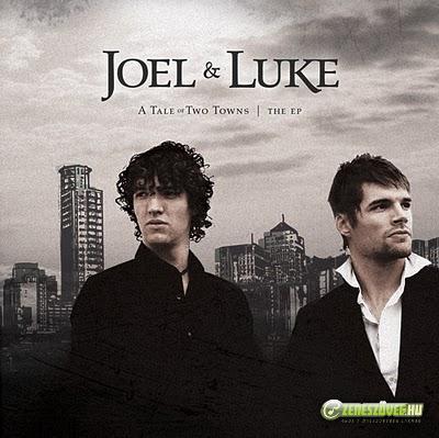 Joel & Luke