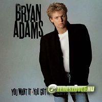 Bryan Adams -  You Want It You Got It