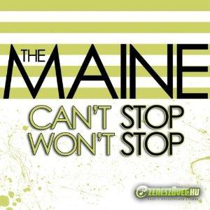 The Maine -  Can't stop, won't stop