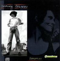 Shawn Colvin -  Steady On