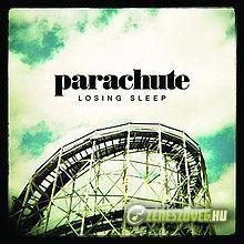 Parachute -  Losing Sleep