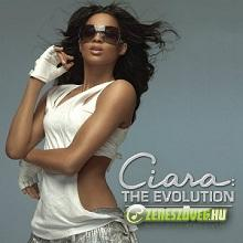Ciara -  Ciara: The Evolution