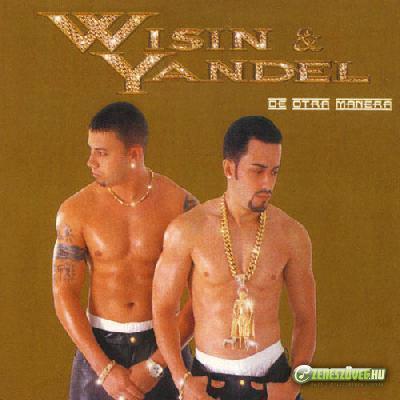 Wisin Y Yandel -  De Otra Manera