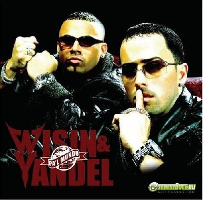 Wisin Y Yandel -  Pa'l Mundo