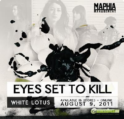 Eyes Set To Kill -  White Lotus