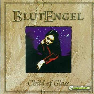 Blutengel -  Child of Glass (1998)