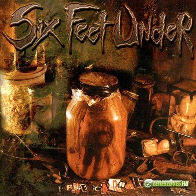 Six Feet Under -  2001 - True Carnage