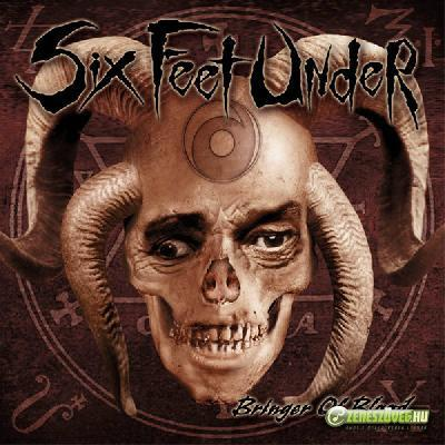 Six Feet Under -  2003 - Bringer of Blood