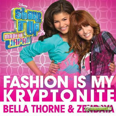 Bella Thorne and Zendaya -  Fashion Is My Kryptonite - Single