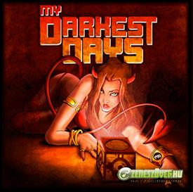 My Darkest Days -  My Darkest Days