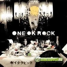 ONE OK ROCK -  Zeitakubyo