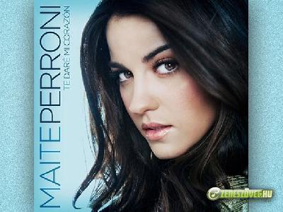 Maite Perroni -  Te Daré Mi Corazón