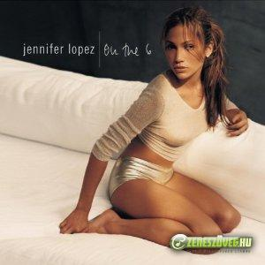 Jennifer Lopez -  On The 6