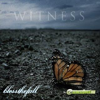Bless the Fall -  Witness