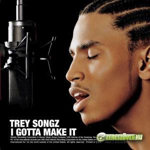 Trey Songz -  I Gotta Make It