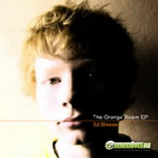 Ed Sheeran -  Orange Room