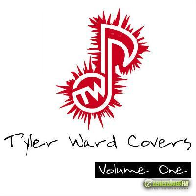 Tyler Ward -  Tyler Ward Covers, Vol. 1
