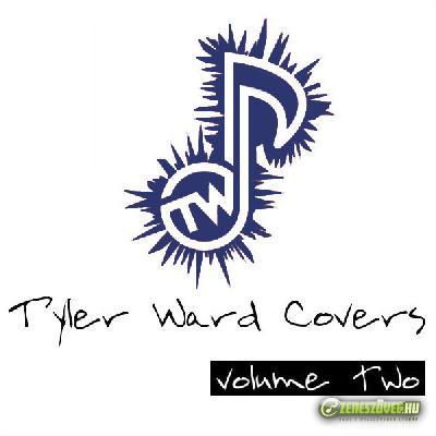 Tyler Ward -  Tyler Ward Covers, Vol. 2