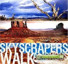 Skycrapers Walk Among us -  Skycrapers Walk Among us