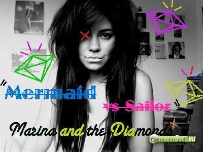 Marina and the Diamonds -  Mermaid vs. Sailor