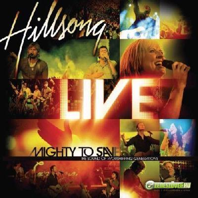 Hillsong -  Mighty To Save