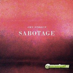Amy Stroup -  Sabotage
