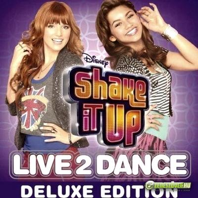 Shake it up -  Shake It Up: Live 2 Dance