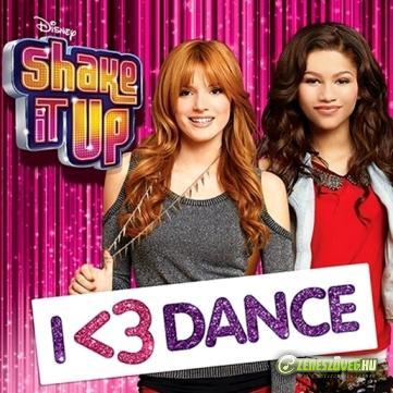 Shake it up -  Shake It Up: I Love Dance