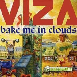 Viza -  Bake Me in Clouds Single