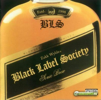 Black Label Society -  Sonic Brew