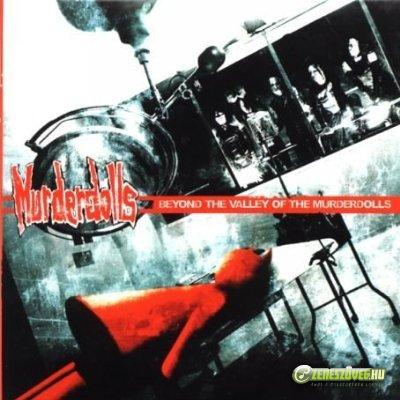 Murder Dolls -  Beyond the Valley of the Murderdolls
