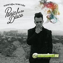 Panic At The Disco -  Too Weird to Live, Too Rare to Die